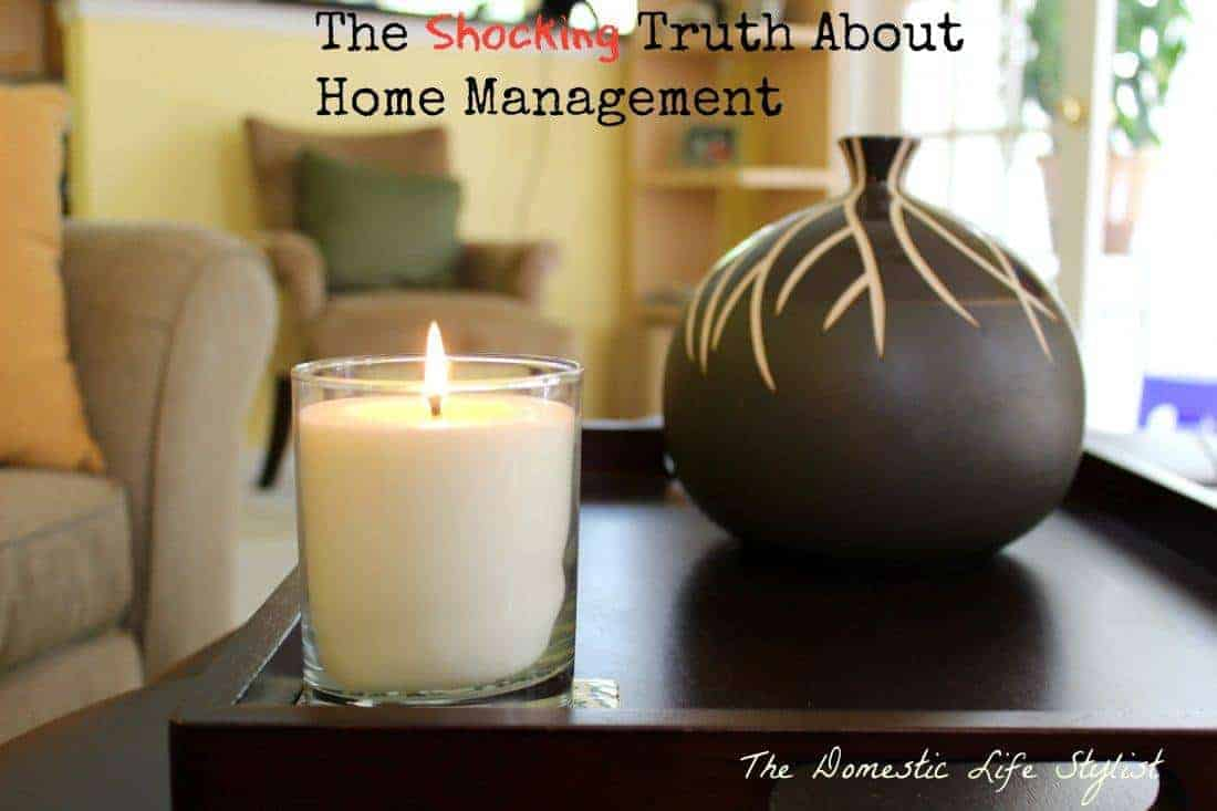 The shocking truth about home management