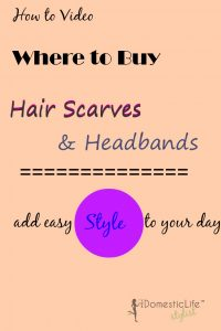 {How to Video} Where to buy head scarves and head bands. Any easy way to add style to your day