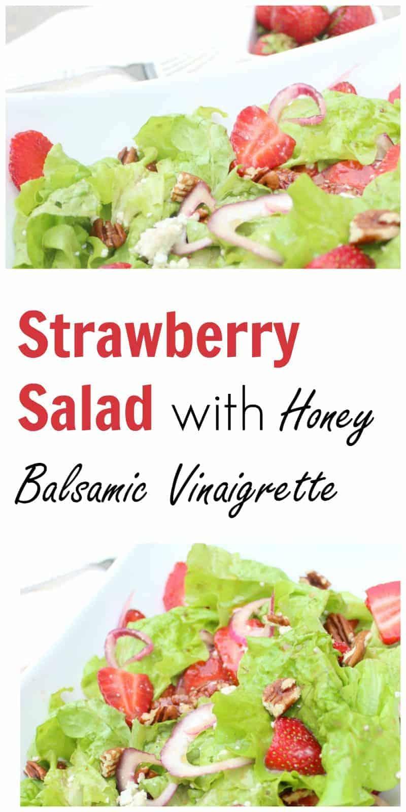 Strawberry salad with honey vanilla balsamic dressing