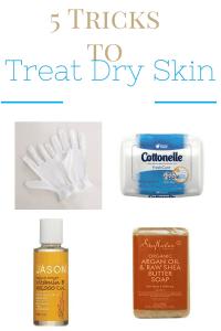 tricks to treat dry skin