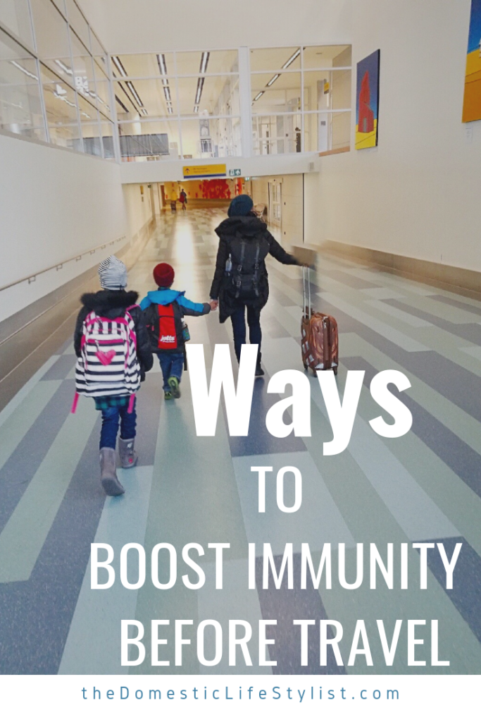 ways to boost your immunity for travel