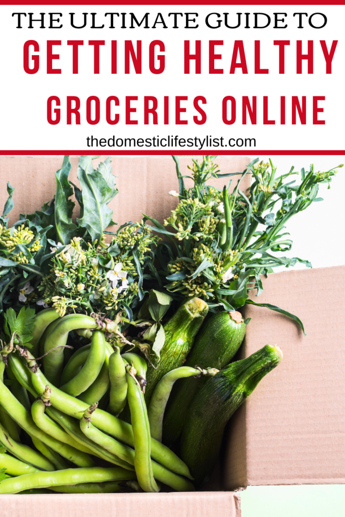 The Ultimate Guide to Getting Healthy Groceries Delivered Online