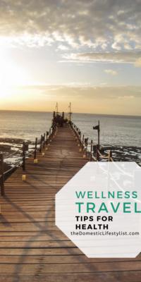 Tips for Wellness Travel