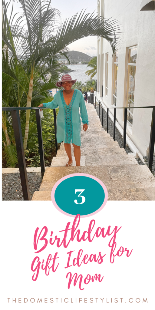 3 best gifts for a mom in her 60's.